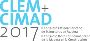 CLEM+CIMAD 2017 - II Congreso Latinoamericano de Estructuras de Madera - II Congreso Ibero-Latinoamericano de la Madera en la Construcción